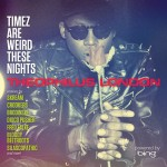 theophilus-london-timez-are-weird-these-nights1