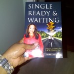 "My signed copy of ""Single, Ready & Waiting: Your Guide To Courtship. A New Perspective By: Tanika Chambers"