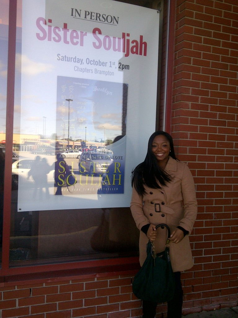 Here I am outside of Chapters Bookstore for Sistah Soujah's book signing.