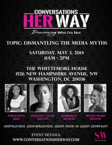 Conversations Her Way: Discovering Who I'm Not | Dismantling the Media Myths @ The Whittemore House | Washington | District of Columbia | United States