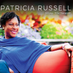 GIRL ON TOP: Patricia Russell Inspires Us Through Her Music & Proves That It's Never Too Late To Follow Your Dreams