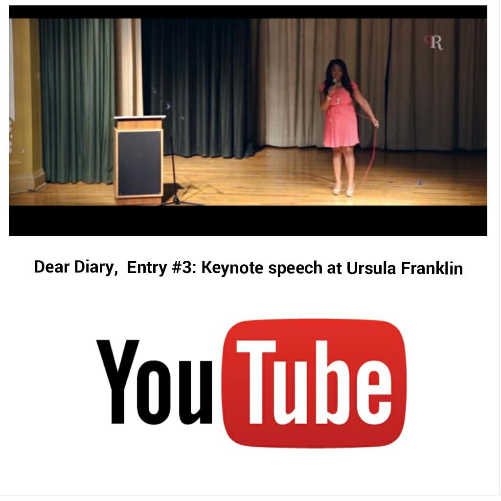 Dear Diary, Entry #3: Keynote Speech at Ursula Franklin Academy