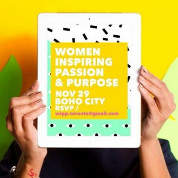 Women Inspiring Passion & Purpose @ Boho City  | Toronto | Ontario | Canada