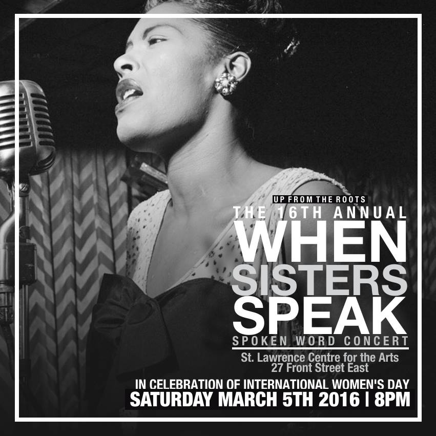 The 16th Annual When Sisters Speak Spoken Word Concert @ St. Lawrence Centre for the Arts   Toronto   Ontario   Canada