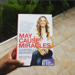 Books: May Cause Miracles: A 40-Day Guidebook of Subtle Shifts for Radical Change and Unlimited Happiness By – Gabrielle Bernstein