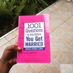 BOOKS: 1001 Questions to Ask Before You Get Married By – Monica Mendez Leahy